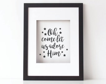 Oh Come Let Us Adore Him; Christmas Printable; 8 x 10; INSTANT DOWNLOAD