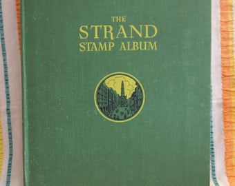 The Strand Stamp Album - Stanley Gibbons- 32nd Edition - 1967 - Part Filled - Approx. 800 Stamps