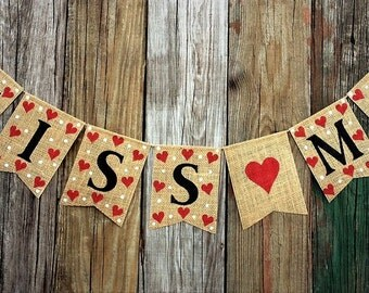 KISS ME Burlap Banner Bunting - Valentines Day Decoration Photo Prop, Hearts