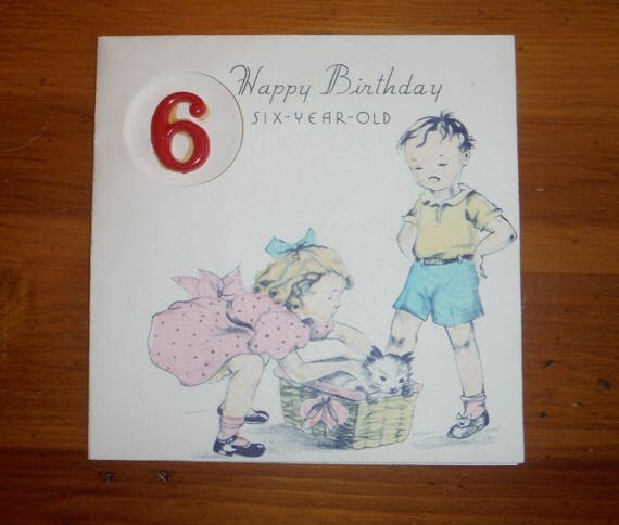 Vintage 6 Year Old Card Birthday Card 1940s Sixth – 6 Year Old Birthday Card