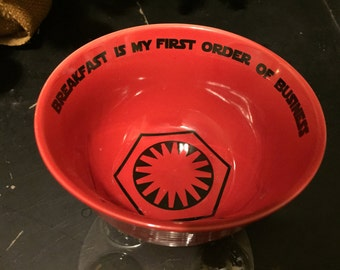 Funny Star Wars cereal bowl, Breakfast is my first order of business, pun, scifi, Awaken to a bowl of cereal