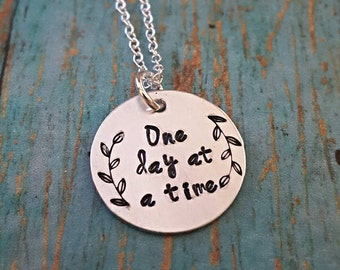 One Day at a Time - Recovery Jewelry - Sobriety - AA - Addiction Recovery - 12 Steps -Sobriety Gift -Motivational Jewelry -Alcohol Recovery