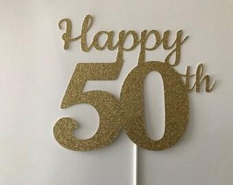 50th Birthday Cake Topper, 50th Cake Topper, 50 Birthday Cake Topper, Fifty Birthday, Gold Cake Topper, 20th, 30th, 60th, 40th, 70th, 80th