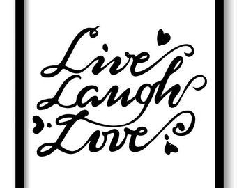 Black White Live Laugh Love Art Print Poster Black Words Text Saying Quote Home Decor Wall Art Motivational Custom Watercolor Kitchen