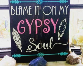 Wooden Gypsy Soul Sign