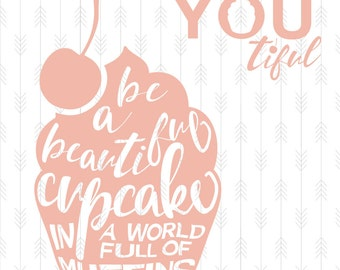 Be A Cupcake SVG, DXF, PNG