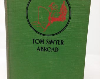 Tom Sawyer Abroad by Mark Twain - 1924
