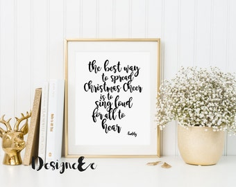 Quote Print - the best way to spread Christmas cheer...