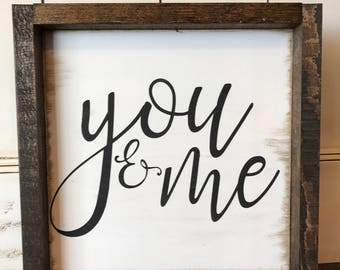 Farmhouse Style Framed Wood Sign: You & Me