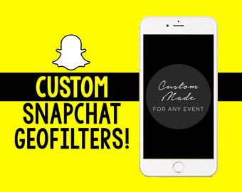 Snapchat Filter, Custom Snapchat Filter, Snapchat Geofilter, Personalize your own Snapchat Filter, Personalized Snapchat Geotag, Snapchat