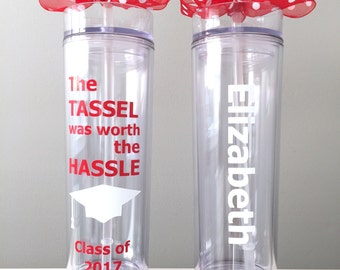 Class of 2018 Tumbler, 8th Grade Grad, Graduation Gift, Tassel was worth the Hassle, Personalized Graduation Gift, High School Graduation