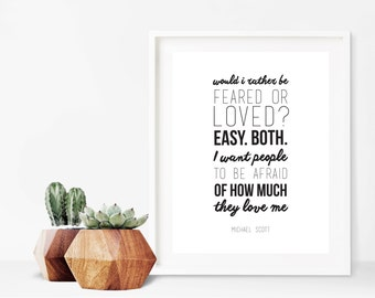 The Office Michael Scott Fear and Love Quote Digital Print