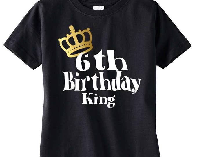 Boys 6th Birthday Shirt, Birthday Boy Shirt, Birthday King, Birthday Party, Birthday Outfit