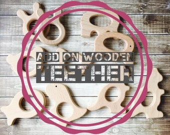 Add on Wooden Teether