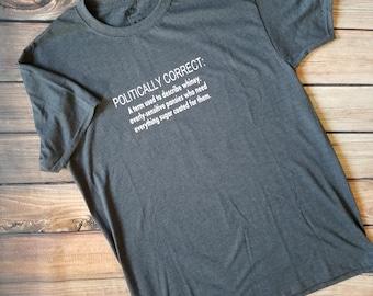 Politically Correct Shirt - Conservative Shirt - Pansies Shirt - Men's Shirt - Sarcastic T-Shirt - Sarcasm - Humor - Trump Supporter
