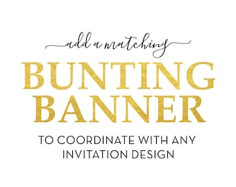 Printable Bunting Banner - Party Banner - Printable Matching Add-on