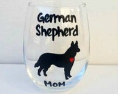 German Shepherd Mom or Dad handpainted wine or pint glass /dog lover glass/ dog lover gifts/German Shepherd wine or beer glass