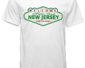 Welcome To Freakin' New Jersey T-Shirt