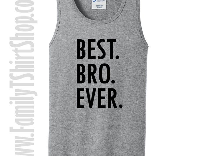 Best Bro Ever Tank Top