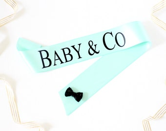 Baby & Co Sash - Mommy To Be Sash - Mommy to Be - New Mom Sash - Baby Shower Sash - Gender Reveal Sash - Tiffany Baby Shower