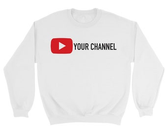 Custom YouTube Channel Sweatshirt