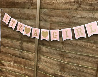 Its a girl bunting, Baby banner, baby shower bunting, baby girl banner, baby girl bunting, birth announcement