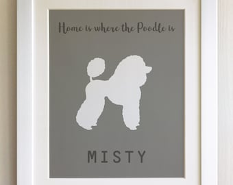 FRAMED Personalised Dog Quote Print, Poodle - 20 Colours options, Black/White Frame,  Birthday, New Home, Christmas, Fab Picture Gift