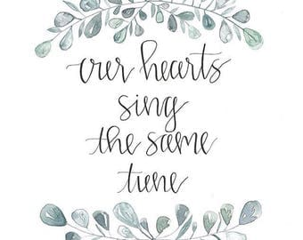 Our Hearts Sing The Same Tune