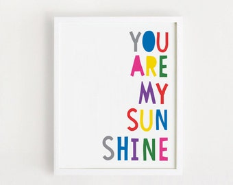Printable - You are my sunshine Poster Cute Art For baby room wall decor Nursery art Kids art print 8x10 INSTANT DOWNLOAD
