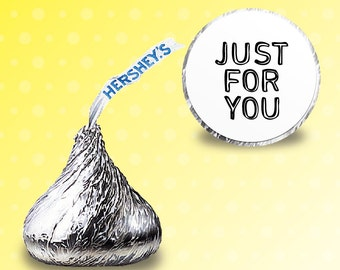 96 x  Hershey kiss stickers - [JUST FOR YOU] Candy Stickers