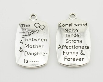 "5pcs 34x20mm Letter ""The Love Between A Mother And Daughter Is Complicated Noisy Tender Strong Affectionate Funny and Forever"" Charms LJ"
