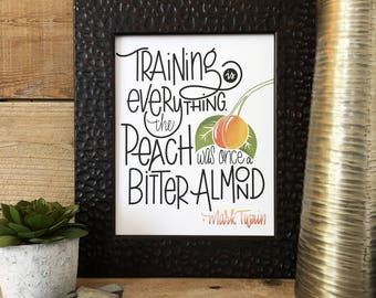 Training Is Everything, Quote, Hand Lettered, Hand Drawn, Encouragement, Print,