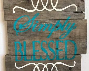 """Pallet Sign """"Simply Blessed"""""""