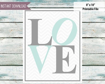 LOVE Teal & Gray 8x10 INSTANT DOWNLOAD