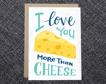 PRINTABLE Love Card - I Love You More than Cheese - INSTANT DOWNLOAD