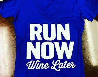 Run Now Wine Later Tee
