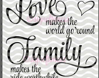 SVG, Love Makes the World Go Round, PNG, DFX, Family Sign, Family Svg, Love Svg, Cricut, Silhouette, Cameo, Cut File, Cutting Machine