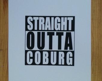 Straight Outta Coburg A3 Screenprint