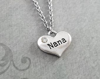 Nana Necklace SMALL Heart Necklace Mom Necklace Mother's Day Jewelry Mom Jewelry Grandma Necklace Grandmother Gift Charm Necklace Pendant