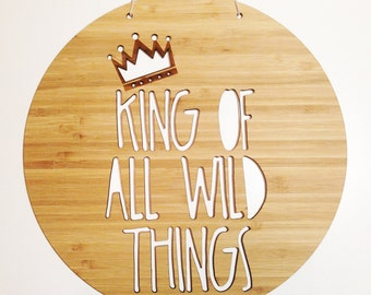 King Of All Wild Things Bamboo Wall Hanging