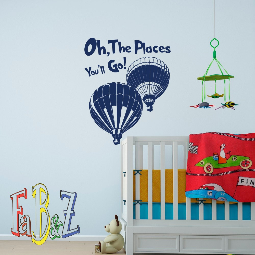 Oh the places you 39 ll go quote dr seuss wall decal vinyl for Dr seuss wall mural decals