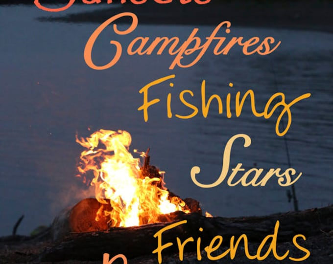 Camping saying quote Sunset Photo Father's day gift for dad him Missouri river photo Campfire photo print Fishing art Lodge decor man cave