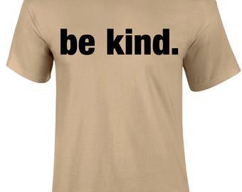 Be Kind Motivation Religious Gospel Slogan Christian Lifestyle Quote Character Men T-shirt - BeKind-Mss