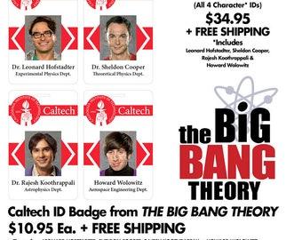 Caltech ID Badge from The Big Bang Theory - Leonard, Sheldon, Raj OR Howard