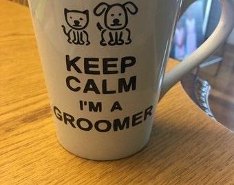 Groomer mug, Groomer glassware, Dog groomer, cat groomer, keep calm