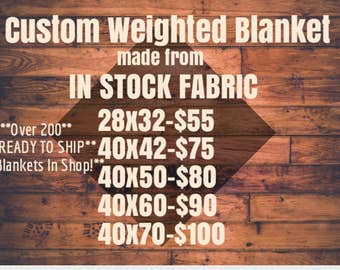 Custom Weighted Blanket, In Stock Fabric, Up to Twin Size 5 to 15 Pounds, 5 to 15 lb, Adult Weighted Blanket, SPD, Autism, Weighted Blank