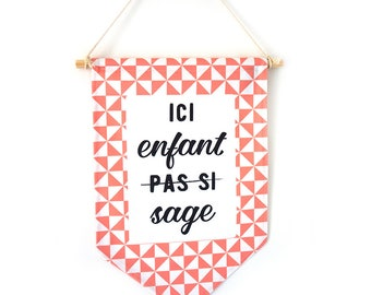 "Pennant ""Not so wise child"" pink model, wall decoration."