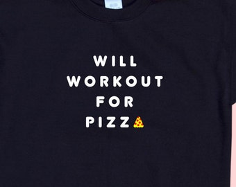 Will WORKOUT For PIZZA - Crewneck Sweatshirt