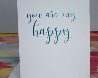 You are my Happy Foil Card