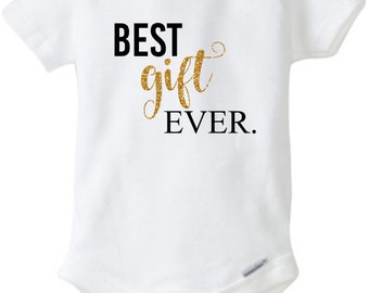 Best Gift Ever Glitter Outfit Best Gift Ever Shirt Baby Girl Clothes Baby Shower Gift Custom Baby Clothes Newborn Baby Gift Baby Girl Outfit